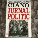 Contele Ciano Galeazzo - JURNAL POLITIC - al Doilea R.M. 2+1 gratis RBK20070 - Istorie