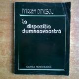 Mircea Dinescu – La dispozitia dumneavoastra - Carte poezie
