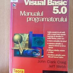 MANUALUL PROGRAMATORULUI- J. C. CRAIG, J. WEBB - Carte Limbaje de programare