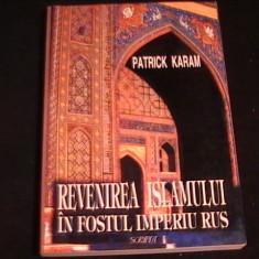 REVENIREA ISLAMULUI IN FOSTULIMPERIU RUS-PATRIK HARAM-335 PG- - Carti Islamism