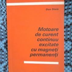 Dan STOIU - MOTOARE DE CURENT CONTINUU EXCITATE CU MAGNETI PERMANENTI (1983)