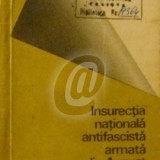 Insurectia nationala antifascista armata din august 1944 - Istorie
