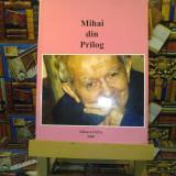 """Iosif Tiproc - Mihai din Prilog """"A4297"""" - Carte Editie princeps"""