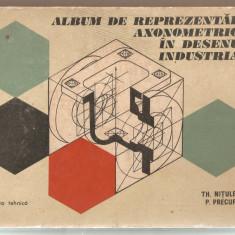 Album de reprezentari axonometrice in desenul industrial